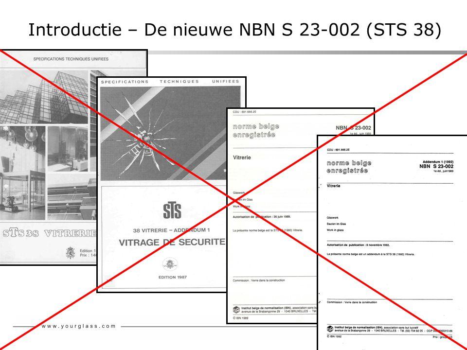 Introductie – De nieuwe NBN S 23-002 (STS 38)