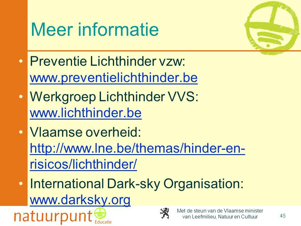 Meer informatie Preventie Lichthinder vzw: www.preventielichthinder.be