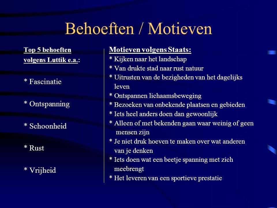 Behoeften / Motieven Motieven volgens Staats: * Fascinatie