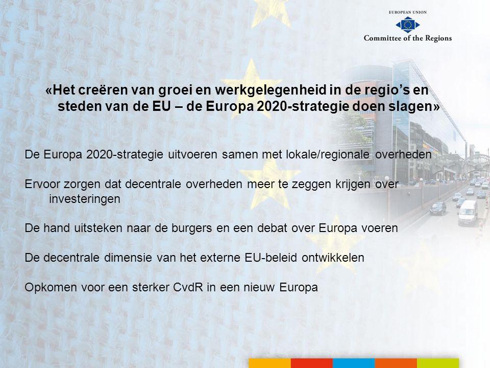 «Het creëren van groei en werkgelegenheid in de regio's en steden van de EU – de Europa 2020-strategie doen slagen»