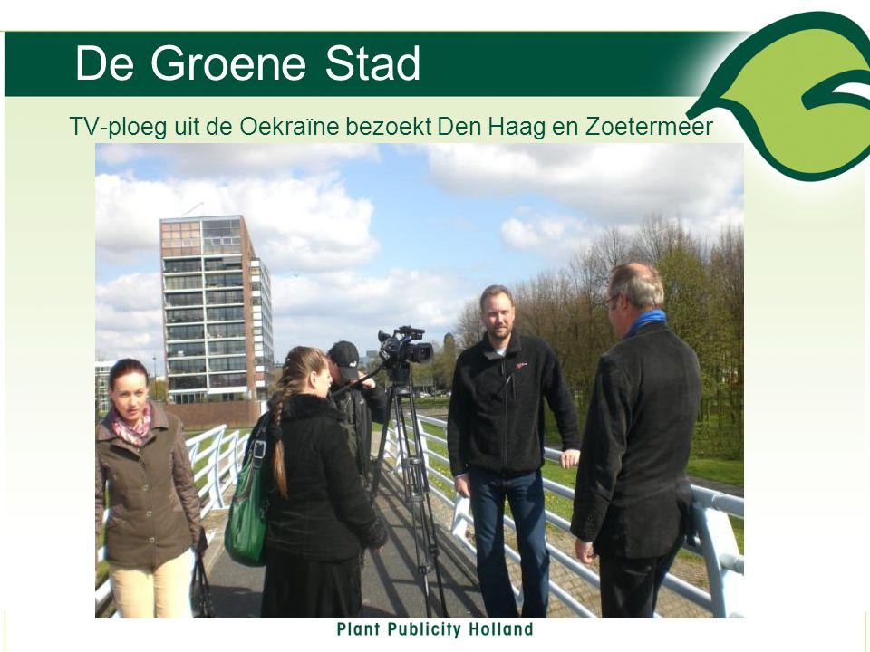 TV-ploeg uit de Oekraïne bezoekt Den Haag en Zoetermeer