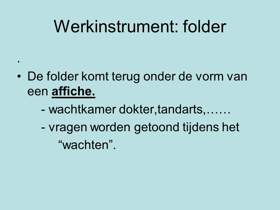 Werkinstrument: folder