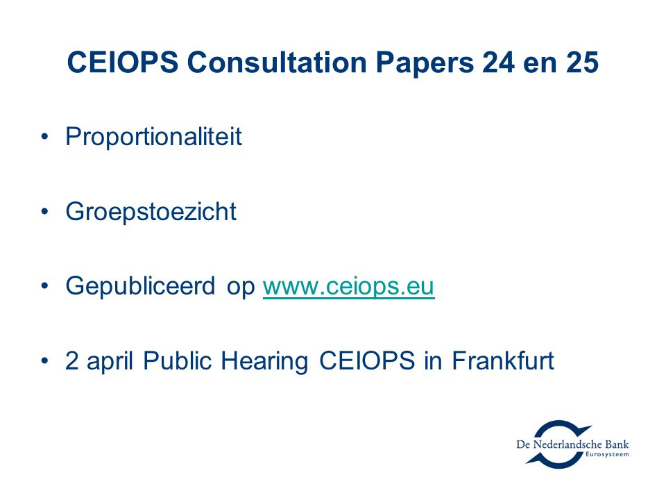 CEIOPS Consultation Papers 24 en 25