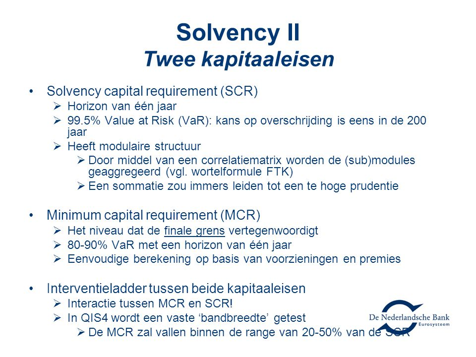 Solvency II Twee kapitaaleisen