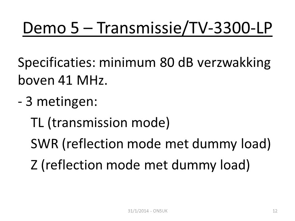 Demo 5 – Transmissie/TV-3300-LP