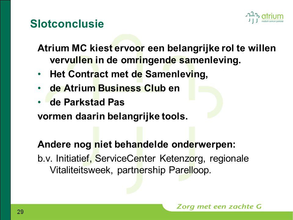 Slotconclusie Atrium MC kiest ervoor een belangrijke rol te willen vervullen in de omringende samenleving.