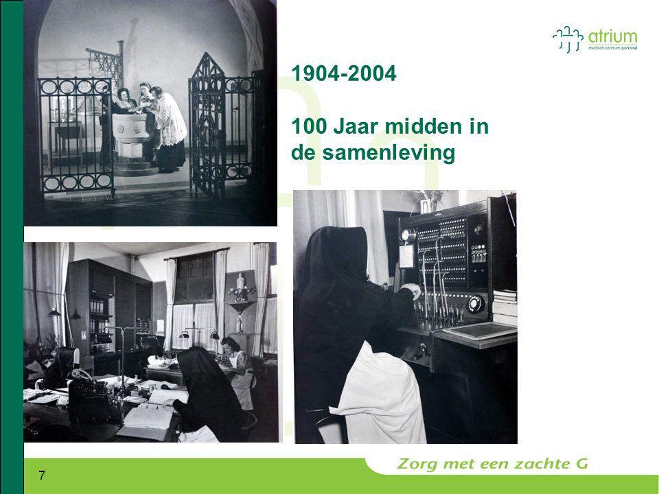 1904-2004 100 Jaar midden in de samenleving