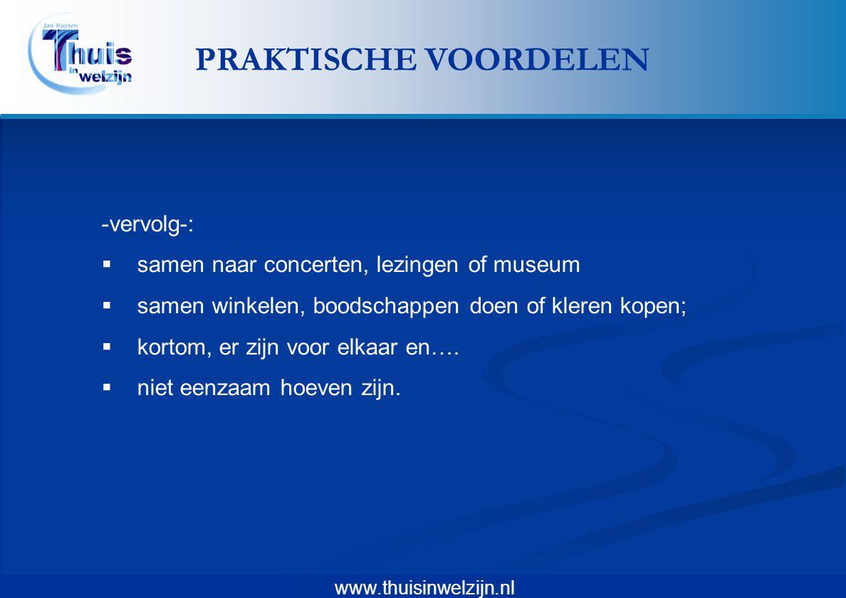 PRAKTISCHE VOORDELEN -vervolg-:
