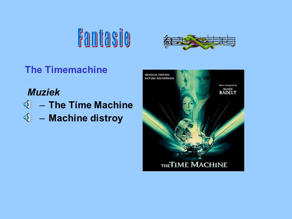 Fantasie The Timemachine Muziek The Time Machine Machine distroy