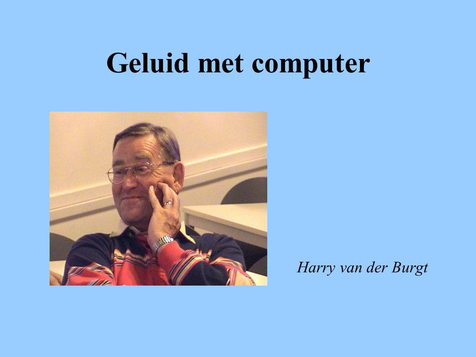Geluid met computer Harry van der Burgt