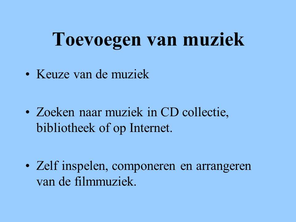 Toevoegen van muziek Keuze van de muziek