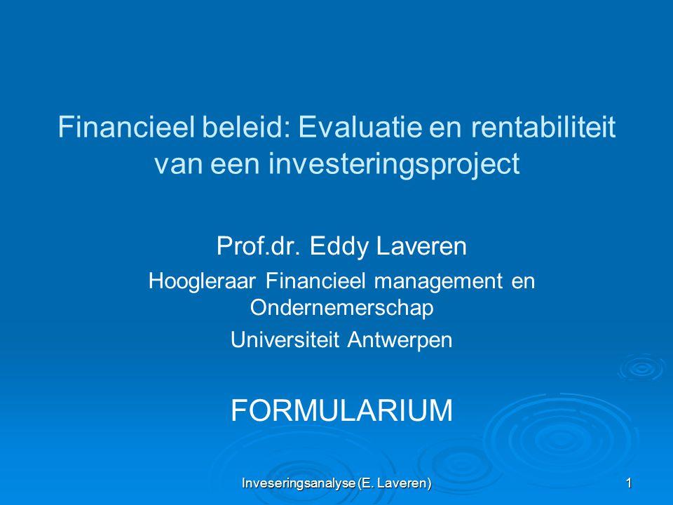 Financieel beleid: Evaluatie en rentabiliteit van een investeringsproject