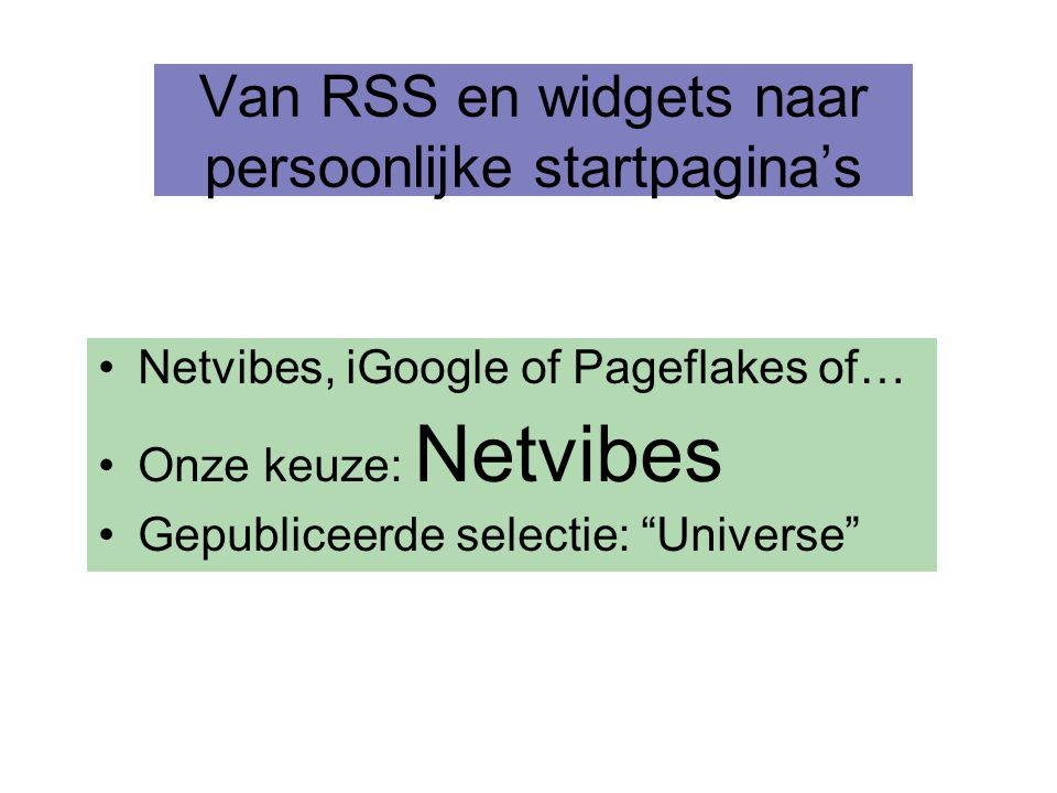 Van RSS en widgets naar persoonlijke startpagina's