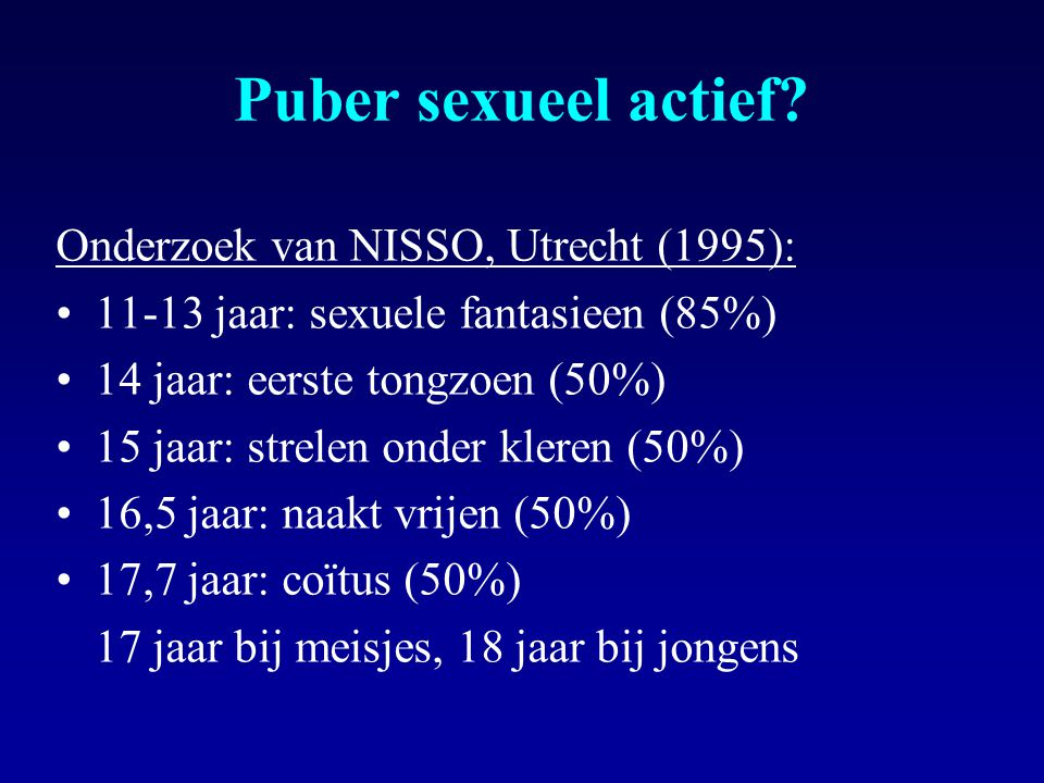 Puber sexueel actief Onderzoek van NISSO, Utrecht (1995):