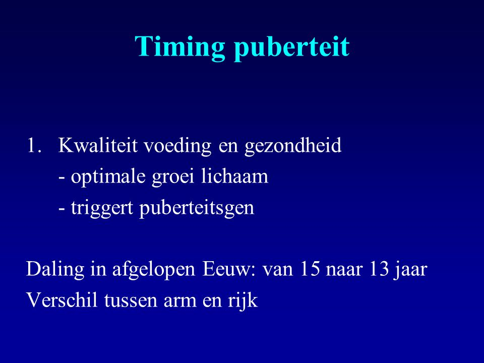 Timing puberteit Kwaliteit voeding en gezondheid