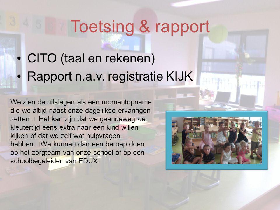 Toetsing & rapport CITO (taal en rekenen)