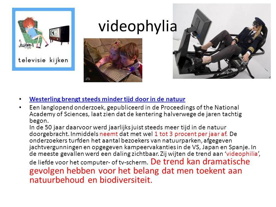 videophylia Westerling brengt steeds minder tijd door in de natuur