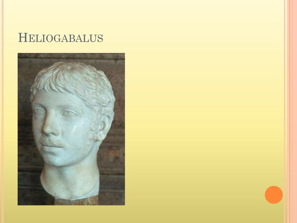 Heliogabalus