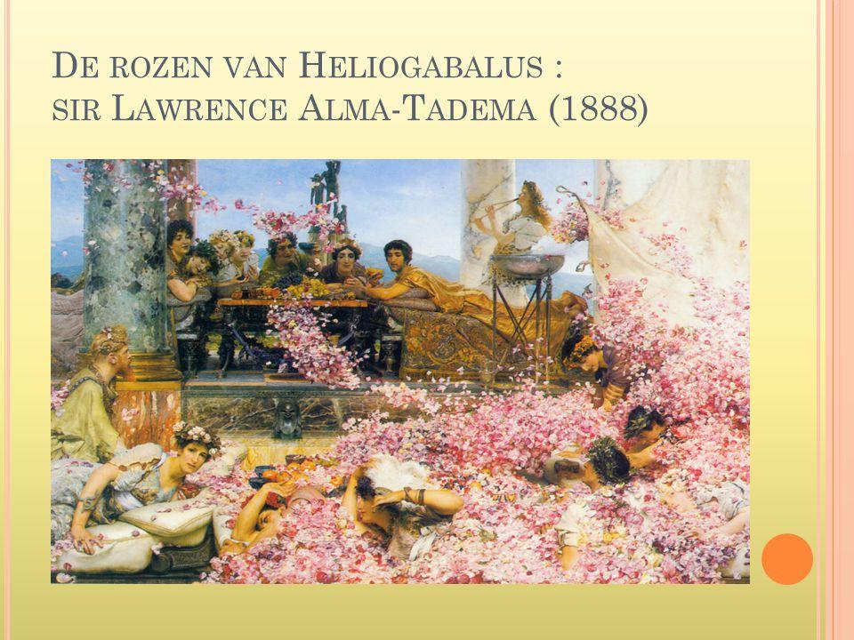 De rozen van Heliogabalus : sir Lawrence Alma-Tadema (1888)