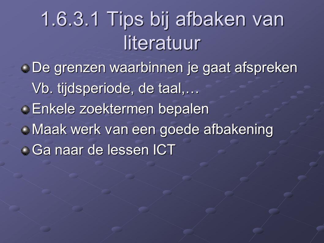 1.6.3.1 Tips bij afbaken van literatuur