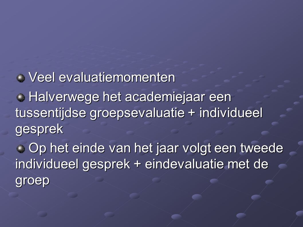 Veel evaluatiemomenten