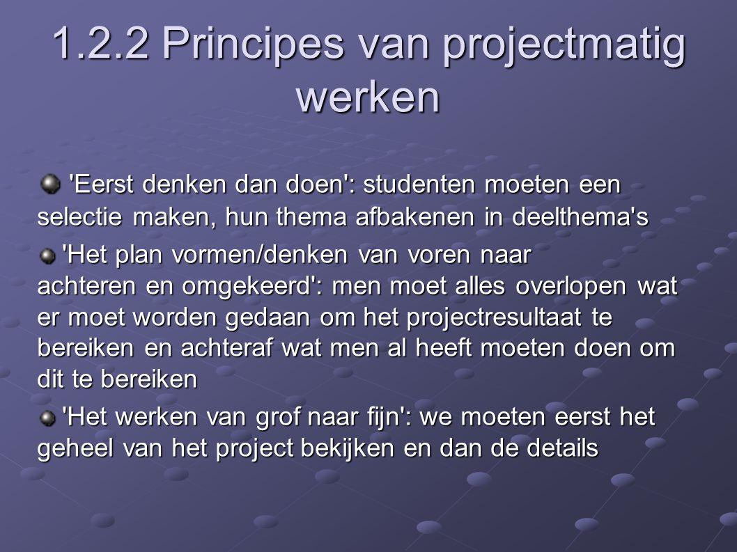 1.2.2 Principes van projectmatig werken