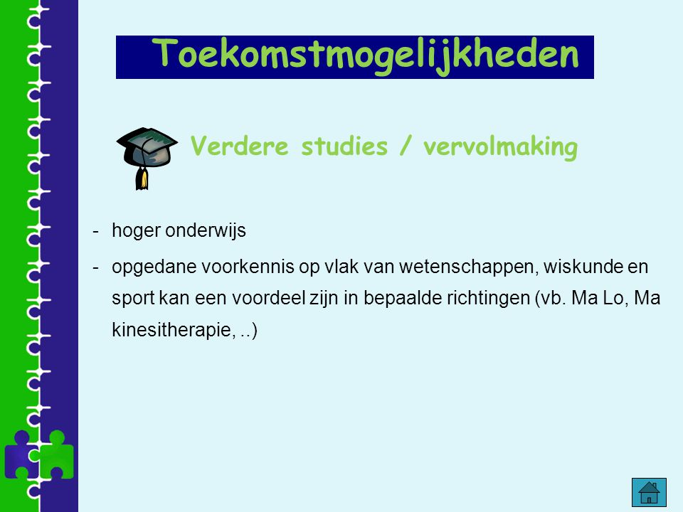 Verdere studies / vervolmaking