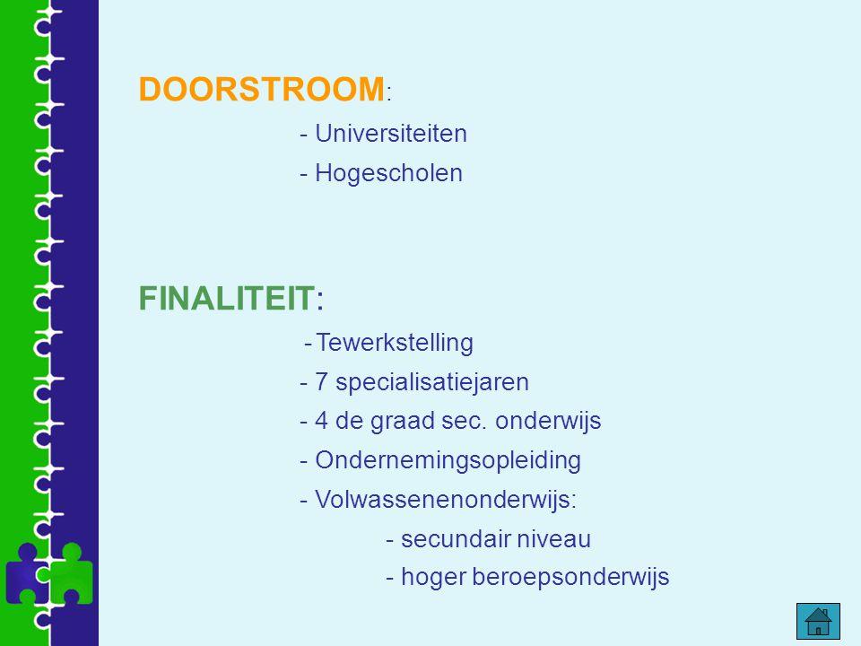 DOORSTROOM: FINALITEIT: - Universiteiten - Hogescholen