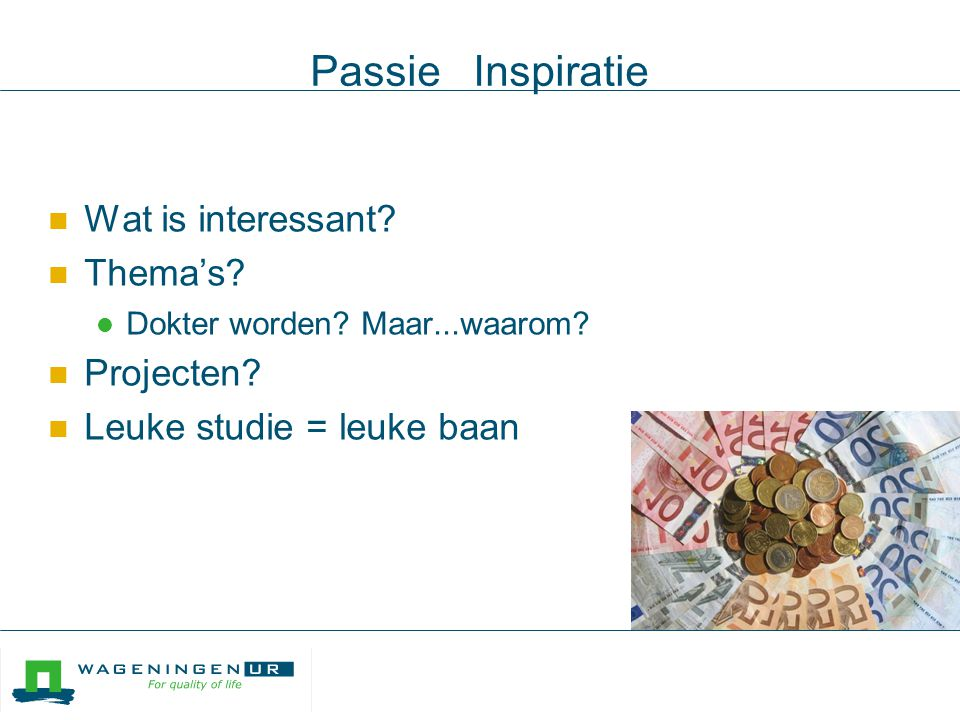 Passie Inspiratie Wat is interessant Thema's Projecten