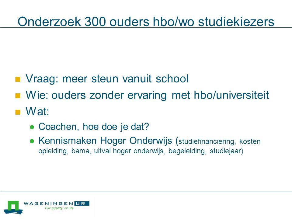 Onderzoek 300 ouders hbo/wo studiekiezers