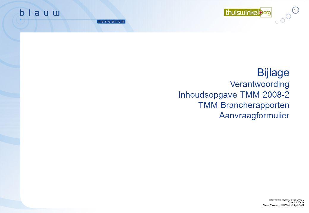 Bijlage Verantwoording Inhoudsopgave TMM 2008-2 TMM Brancherapporten