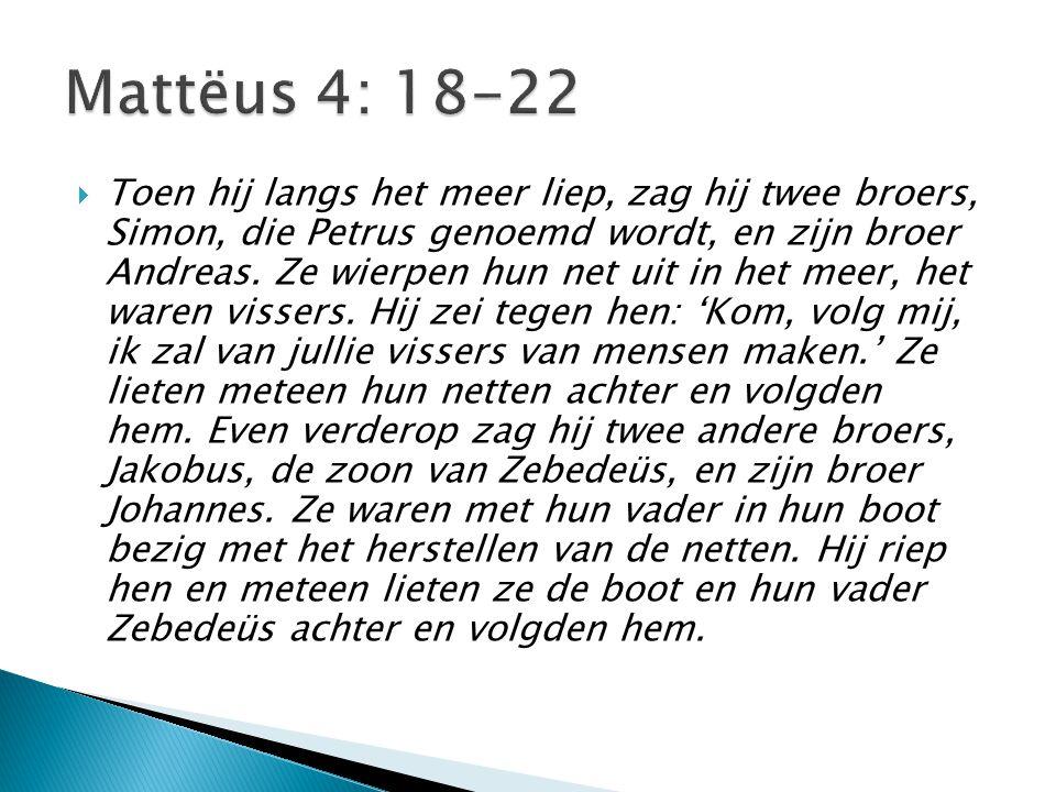 Mattëus 4: 18-22