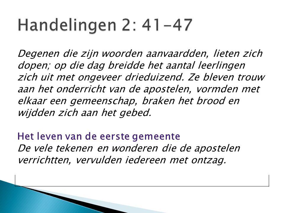 Handelingen 2: 41-47