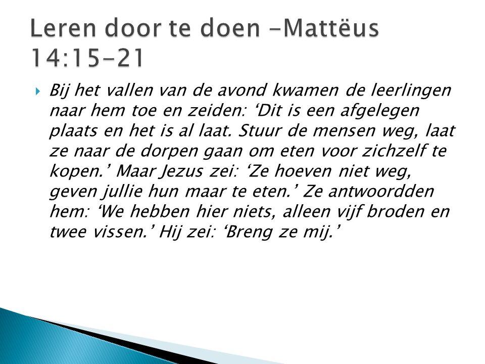 Leren door te doen -Mattëus 14:15-21