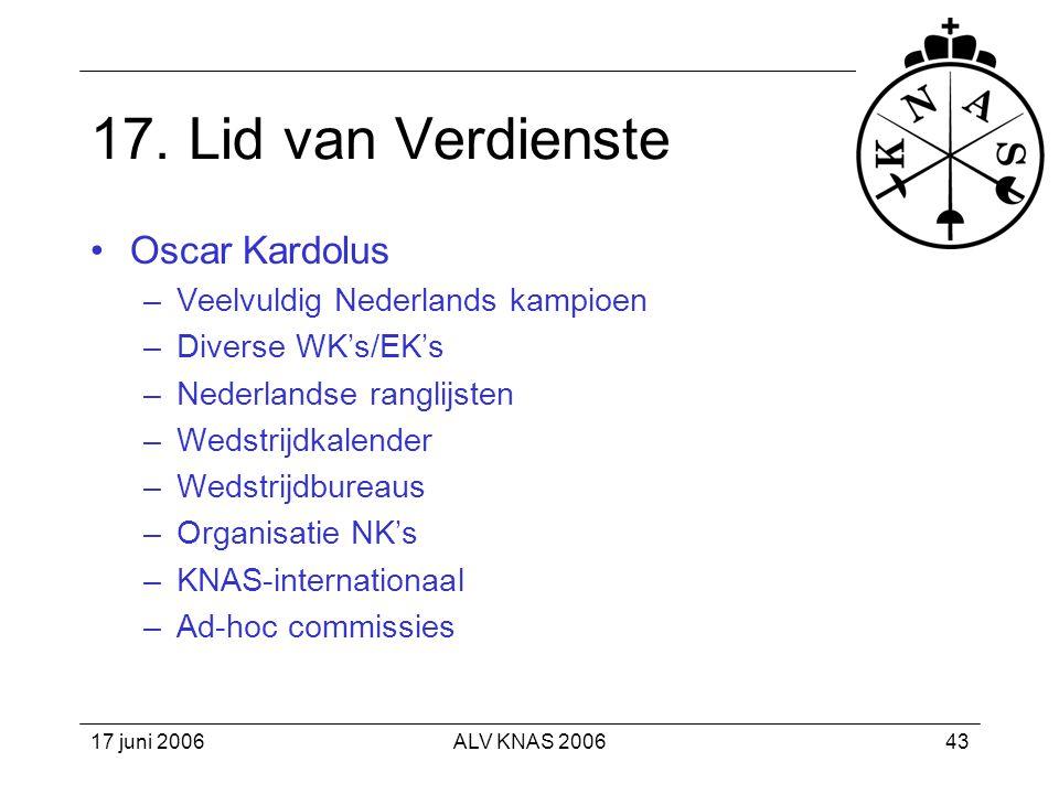 17. Lid van Verdienste Oscar Kardolus Veelvuldig Nederlands kampioen