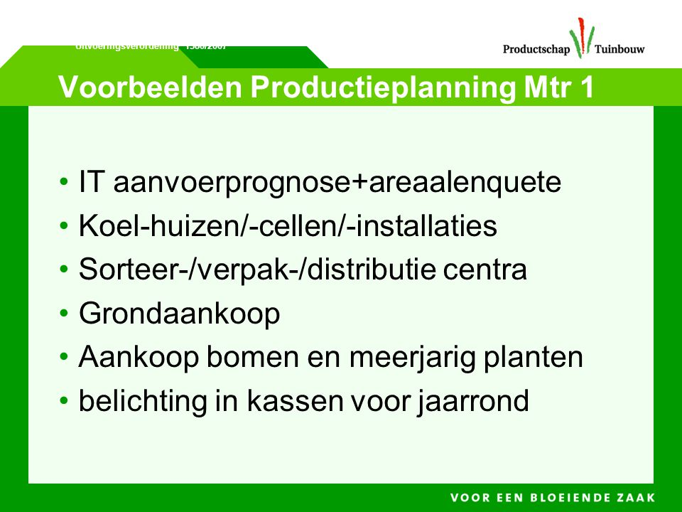 Voorbeelden Productieplanning Mtr 1