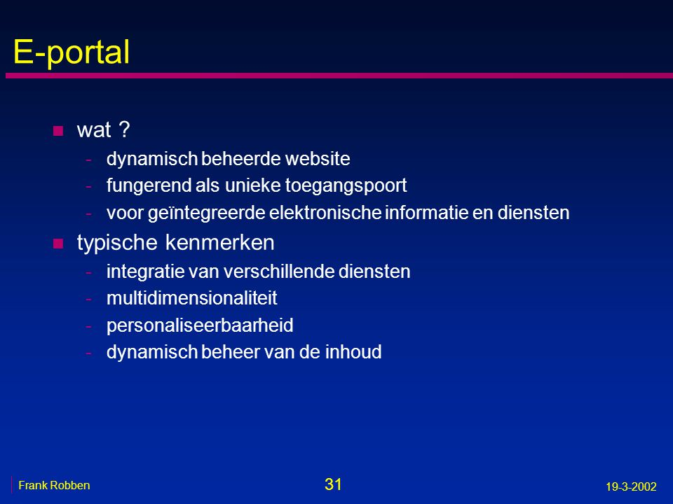 E-portal wat typische kenmerken dynamisch beheerde website
