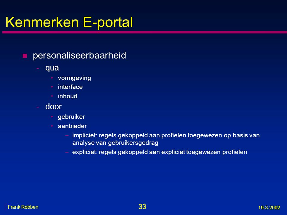 Kenmerken E-portal personaliseerbaarheid qua door vormgeving interface