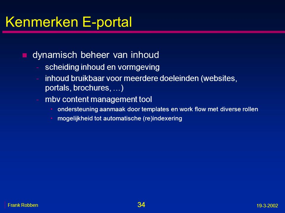 Kenmerken E-portal dynamisch beheer van inhoud
