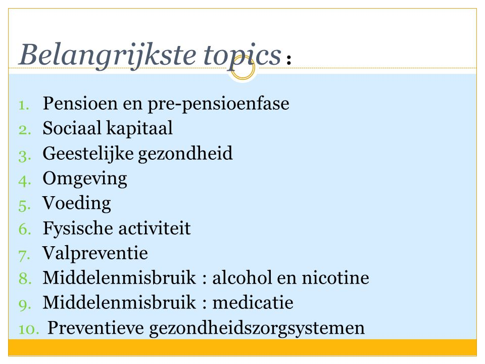 Belangrijkste topics :