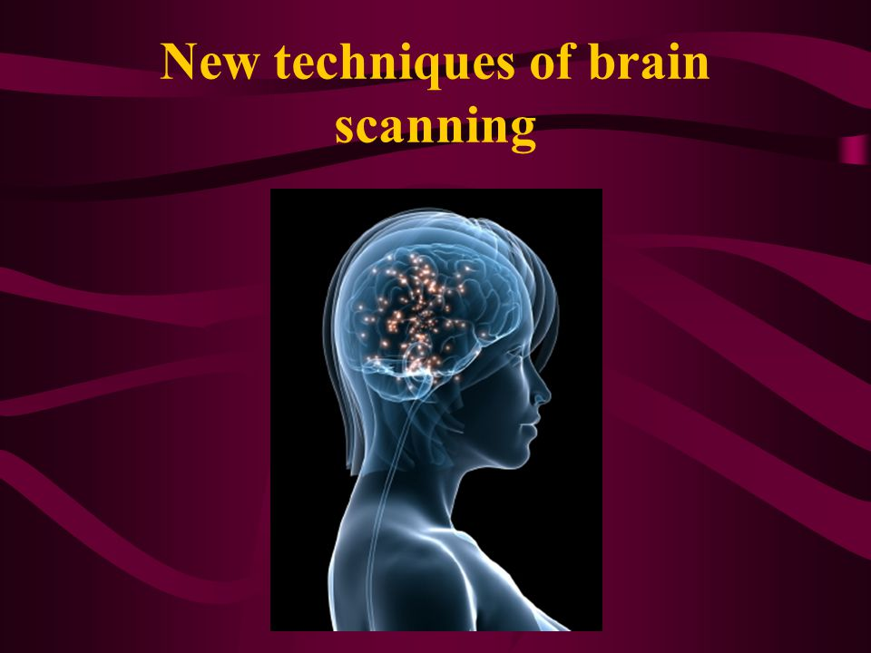 New techniques of brain scanning