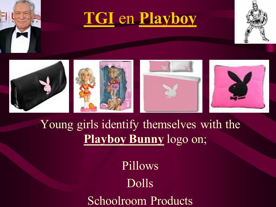 Young girls identify themselves with the Playboy Bunny logo on;