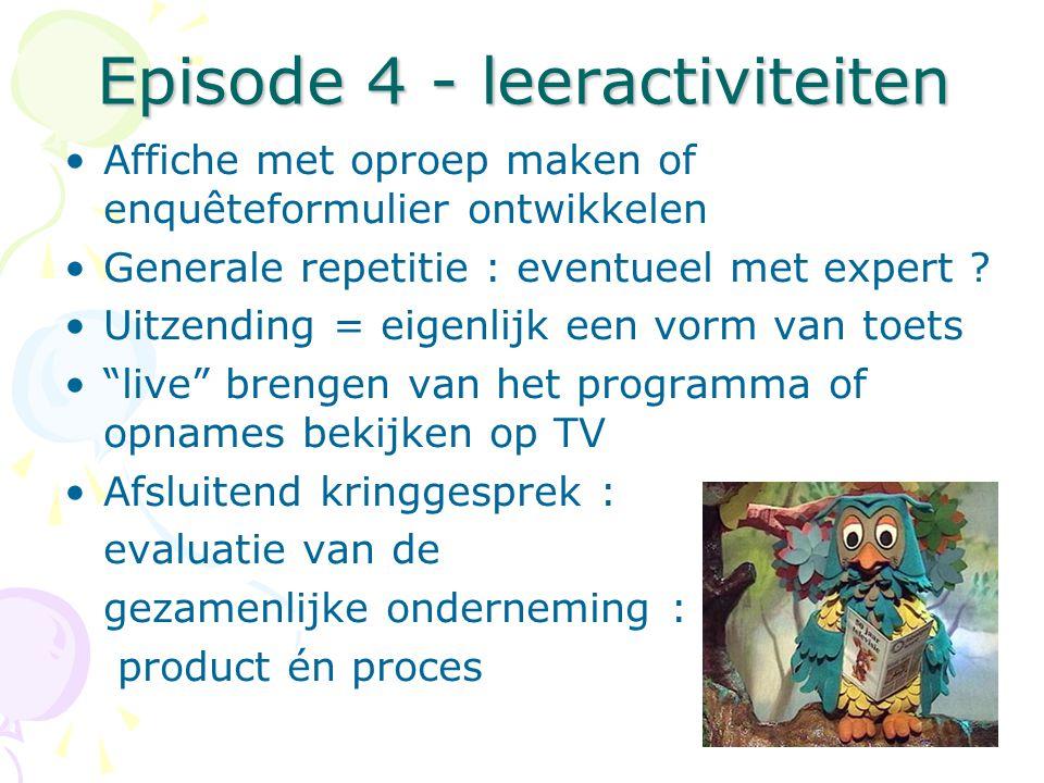 Episode 4 - leeractiviteiten