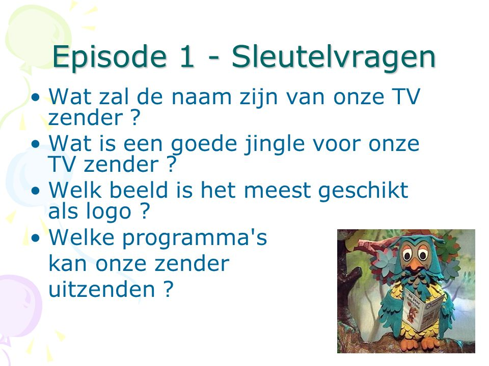 Episode 1 - Sleutelvragen