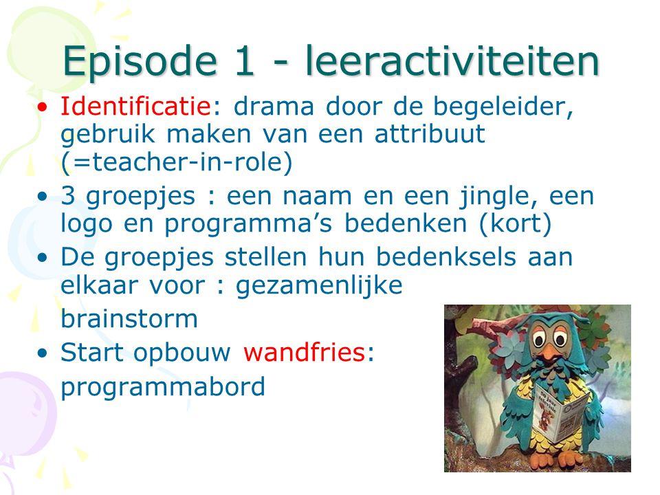 Episode 1 - leeractiviteiten