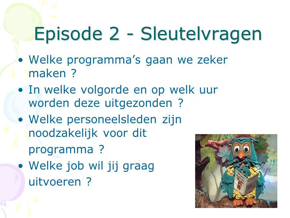 Episode 2 - Sleutelvragen