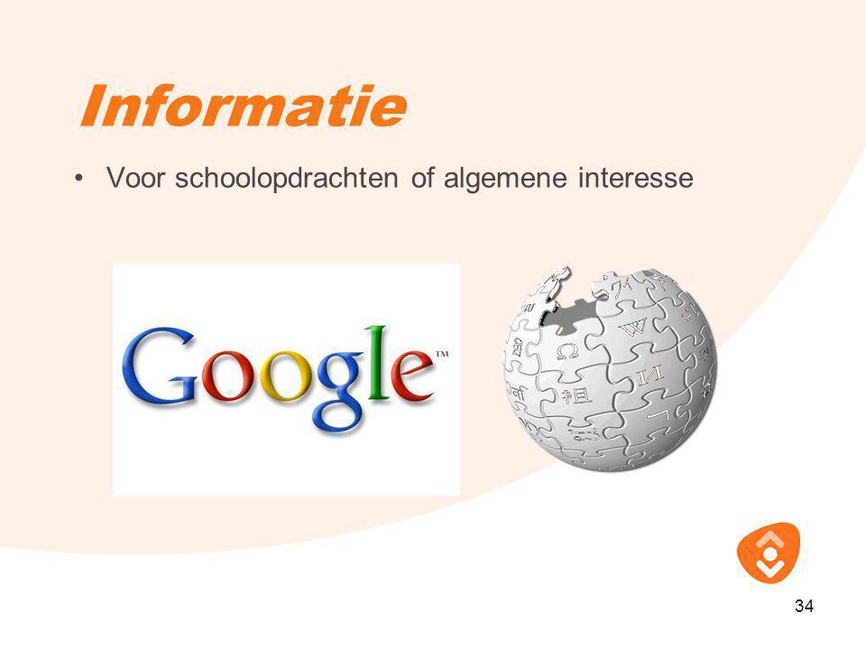 Informatie Voor schoolopdrachten of algemene interesse 34 34