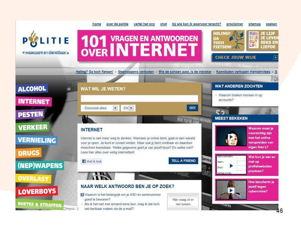 Vraag het de politie.nl Vraag het de politie, de site van de politie over alle vragen mbt tot internet.