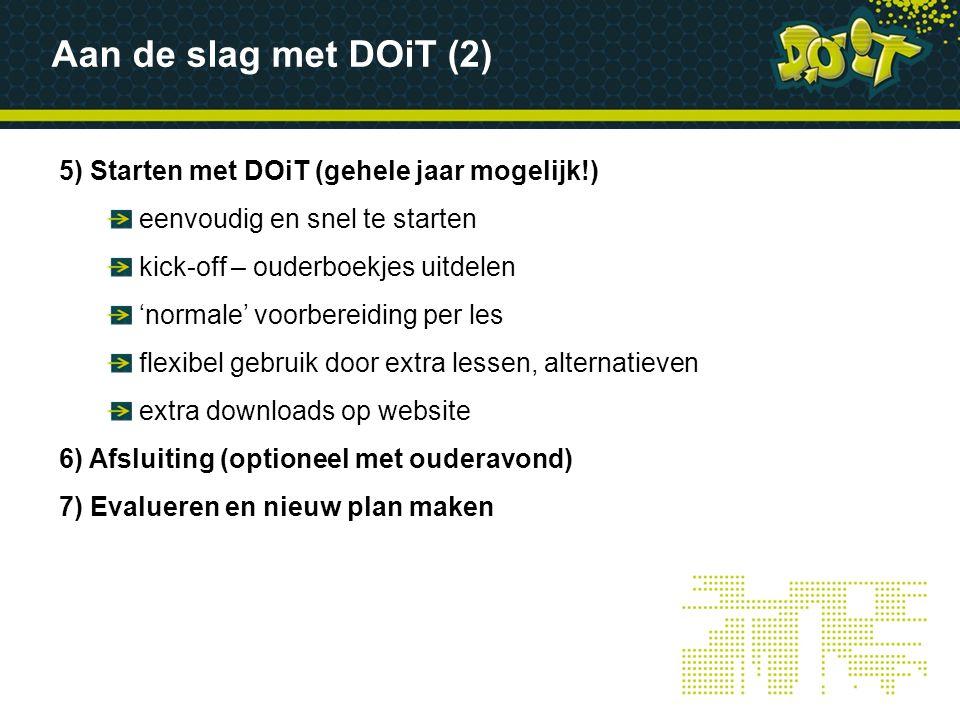 Aan de slag met DOiT (2) 5) Starten met DOiT (gehele jaar mogelijk!)