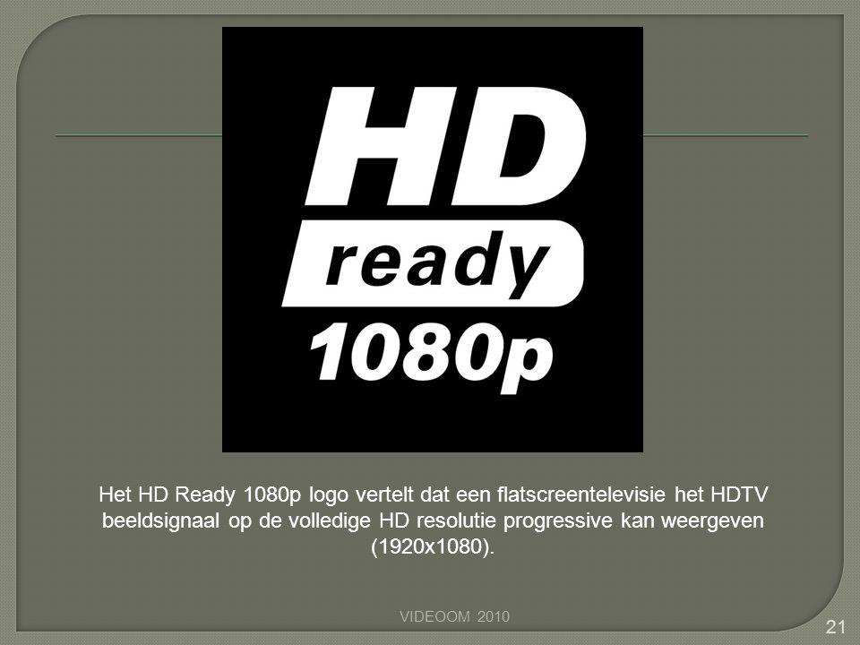 Het HD Ready 1080p logo vertelt dat een flatscreentelevisie het HDTV beeldsignaal op de volledige HD resolutie progressive kan weergeven (1920x1080).